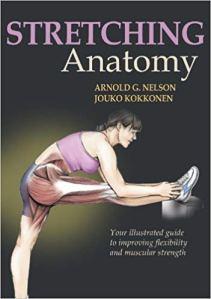 Stretching Anatomy by Arnold G. Nelson, Jouko Kokkonen