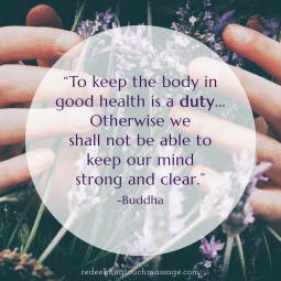 To keep the body in good health is a duty... Otherwise we shall not be able to keep our mind strong and clear. Buddha